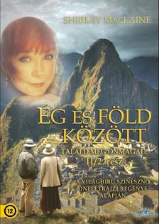 SHIRLEY MACLAINE - ÉG ÉS FÖLD KÖZÖTT II/2.