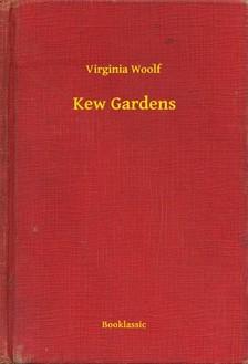 Virginia Woolf - Kew Gardens [eKönyv: epub, mobi]