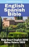Joern Andre Halseth TruthBetold Ministry, - English Spanish Bibel - New Heart English 2010 - Reina Valera 1909 [eKönyv: epub, mobi]