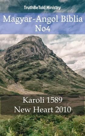 TruthBeTold Ministry, Joern Andre Halseth, Gáspár Károli - Magyar-Angol Biblia No4 [eKönyv: epub, mobi]
