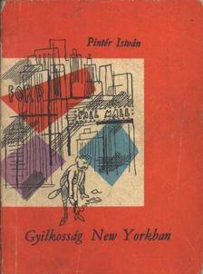 Pintér István - Gyilkosság New Yorkban [antikvár]