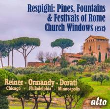 RESPIGHI - PINES - FOUNTAINS & FESTIVALS OF ROME CD REINER, ORMÁNDY, DORÁTI