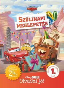 Melissa Lagonegro - Szülinapi meglepetés - Disney Suli - Olvasni jó! sorozat 1. szint