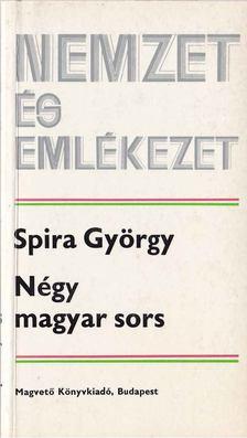 Spira György - Négy magyar sors [antikvár]