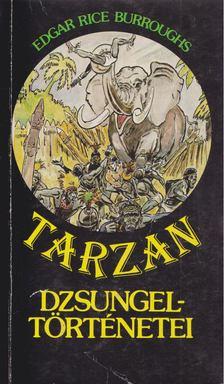 Edgar Rice Burroughs - Tarzan dzsungeltörténetei [antikvár]