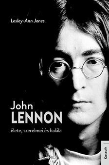 Lesley-Ann Jones - Imagine John Lennon élete, szerelmei és halála