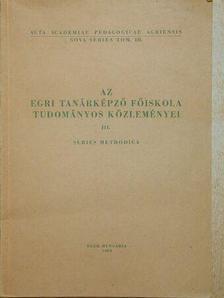 Abkarovits Endre - Az Egri Tanárképző Főiskola Tudományos Közleményei [antikvár]