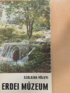 Dr. Kovács Jenő - Szalajka-völgyi Erdei Múzeum [antikvár]