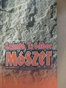 Szántó T. Gábor - Mószer [antikvár]