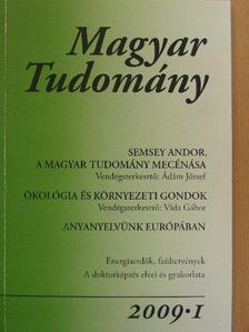 Ádám József - Magyar Tudomány 2009/1. [antikvár]