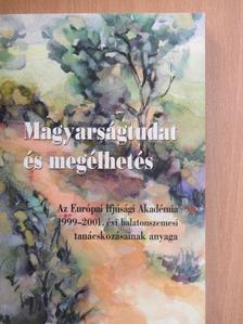Csányi Vilmos - Magyarságtudat és megélhetés I. (töredék) [antikvár]
