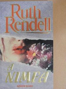 Ruth Rendell - A nimfa [antikvár]