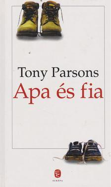 Tony PARSONS - Apa és fia [antikvár]