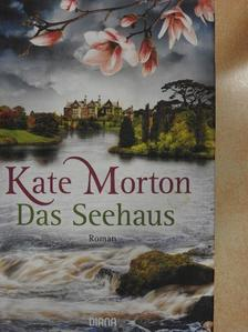 Kate Morton - Das Seehaus [antikvár]
