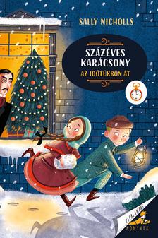 Sally Nicholls - Százéves karácsony - Az időtükrön át
