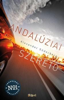 Alexander Söderberg - Andalúziai szerető [eKönyv: epub, mobi]