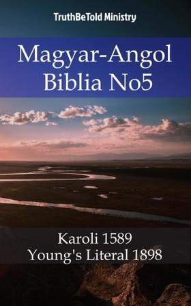 TruthBeTold Ministry, Joern Andre Halseth, Gáspár Károli - Magyar-Angol Biblia No5 [eKönyv: epub, mobi]
