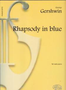 GERSHWIN - RHAPSODY IN BLUE FOR SOLO PIANO