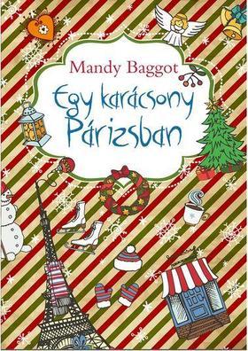 Mandy Baggot - Egy karácsony Párizsban