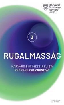 HBR - Harvard sorozat 3. Rugalmasság - Harvard Business Review pszichológiasorozat 3. [eKönyv: epub, mobi]