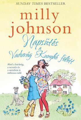 Milly Johnson - Napsütés a Vadvirág Kunyhó fölött