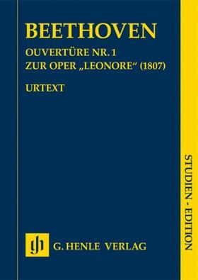 """BEETHOVEN - OUVERTÜRE NR.1 ZUR OPER """"LEONORE"""" (1807) STUDIEN EDITION"""