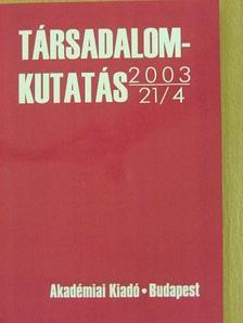 Budai Tímea - Társadalomkutatás 2003/4. [antikvár]