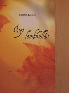 Kemenes Kálmán - Őszi lombhullás [antikvár]