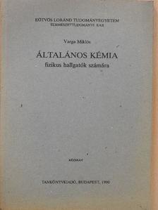 Varga Miklós - Általános kémia [antikvár]