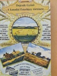 Dojcsák Győző - A kanadai Esterházy története [antikvár]