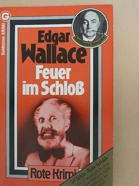 Edgar Wallace - Feuer im Schloß [antikvár]