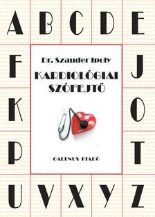 dr. Szauder Ipoly - Kardiológiai szófejtő