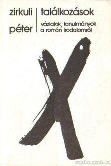 Zirkuli Péter - Találkozások [antikvár]