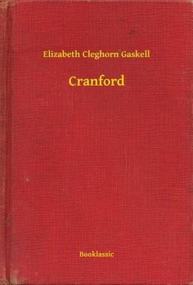 Cleghorn Gaskell Elizabeth - Cranford [eKönyv: epub, mobi]