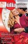 Linda Goodnight, Anne Mather, Kate Hardy - Júlia különszám 39. kötet (Szabad egy táncra?, Nem válok, Olasz kávé) [eKönyv: epub, mobi]
