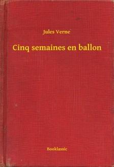 Jules Verne - Cinq semaines en ballon [eKönyv: epub, mobi]