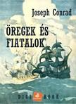 Joseph Conrad - Öregek és fiatalok [eKönyv: epub, mobi]