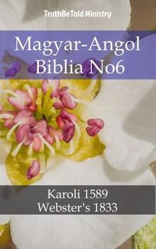 TruthBeTold Ministry, Joern Andre Halseth, Gáspár Károli - Magyar-Angol Biblia No6 [eKönyv: epub, mobi]