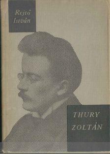 Rejtő István - Thury Zoltán [antikvár]