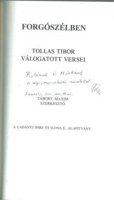 Tollas Tibor - Forgószélben / In Whirlwind (dedikált) [antikvár]