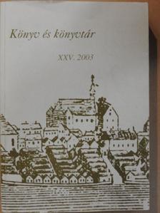 A. Molnár Ferenc - Könyv és könyvtár XXV. [antikvár]