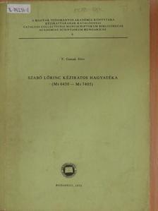 F. Csanak Dóra - Szabó Lőrinc kéziratos hagyatéka [antikvár]