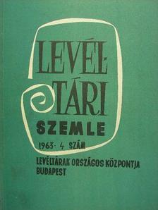 Borsa Iván - Levéltári Szemle 1963. október-december [antikvár]