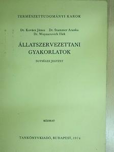 Dr. Kovács János - Állatszervezettani gyakorlatok [antikvár]