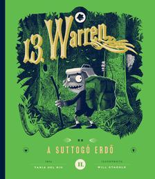 Tania del Rio, Will Staehle - 13.Warren és a suttogó erdő