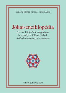 Balázsi József Attila, Kiss Gábor - Jókai-enciklopédia