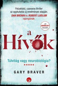 Gary Braver - A hívők