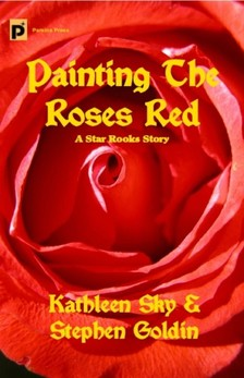 Stephen Goldin Kathleen Sky, - Painting the Roses Red [eKönyv: epub, mobi]
