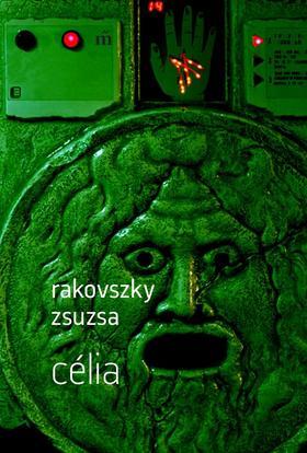 Rakovszky  Zsuzsa - Célia - ÜKH 2017