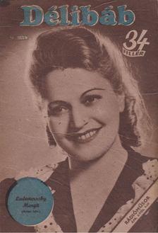 Bibó Lajos - Délibáb 1944. XVIII. évf. 14. szám [antikvár]